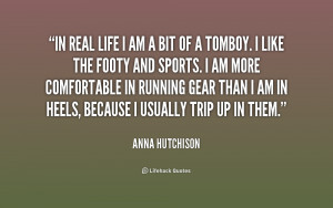 quote-Anna-Hutchison-in-real-life-i-am-a-bit-230550_1.png