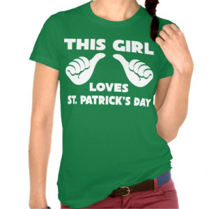 This Girl Loves St Patricks Day Funny T Shirts - Funny St Patricks Day ...