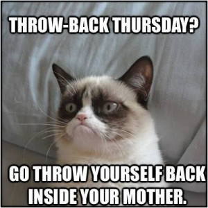 Thursday Quotes Funny It s just thursday tomorrow