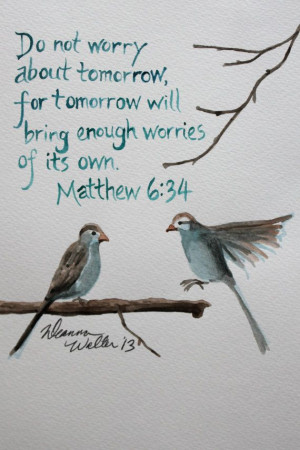 dont-worry-about-tomorrow-matthew-6-34-bible-daily-quotes-sayings ...