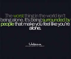 outcast sayings | Being Alone Quotes | Quotes About Being Alone ...