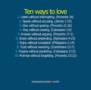 10 ways 2 love, god, god love, love, quotes, ten ways to love ...
