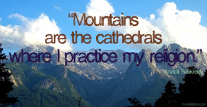 Inspirational Mountain Pictures Mountain quote (1)