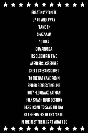 Superhero Quotes Super hero quotes stretched