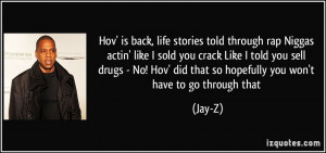 Hov' is back, life stories told through rap / Niggas actin' like I ...