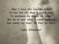 John O 'Donohue on the courage to write, Irish blessing More