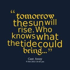 the sun will rise again quote