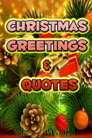 Christmas Greetings Quotes For...