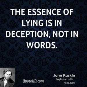 The essence of lying is in deception, not in words.