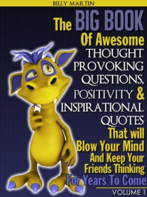 Awesome thought Provoking Questions Positivity & Inspirational Quotes ...