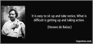to sit up and take notice, What is difficult is getting up and taking ...