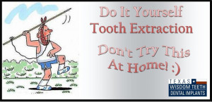 do it yourself tooth extraction