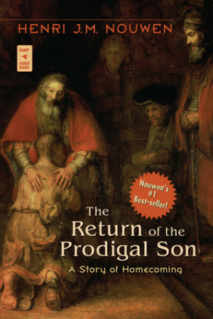 "Start by marking ""The Return of the Prodigal Son: A Story of ..."