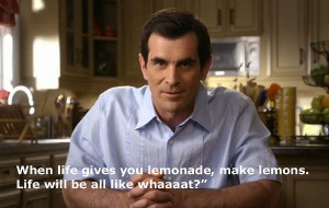 Phil Dunphy on life.
