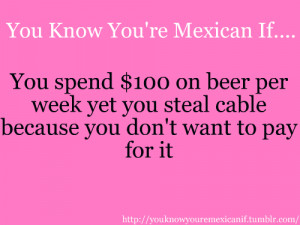 Explore -> You Know Your Mexican If Quotes Car Memes