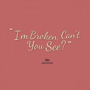 Im broke quotes