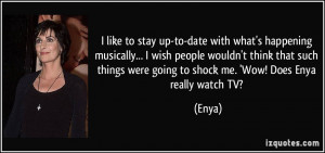 quote-i-like-to-stay-up-to-date-with-what-s-happening-musically-i-wish ...