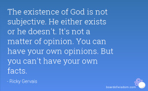 ... not a matter of opinion. You can have your own opinions. But you can't