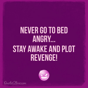 Never Go To Sleep Angry Quotes