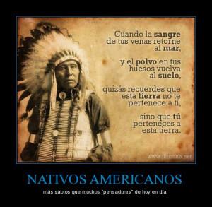 Nativos americanos, que sabios !
