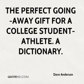 ... perfect going-away gift for a college student-athlete. A dictionary