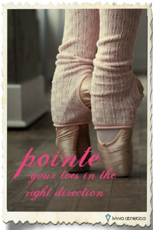 Ballet Pointe Quotes