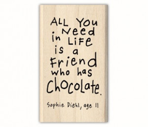 Friends are good. Chocolate is better. A friends giving you chocolate ...