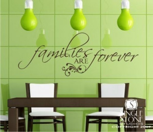 Wall Decal Quote Families are Forever - Vinyl Text Stickers Art ...