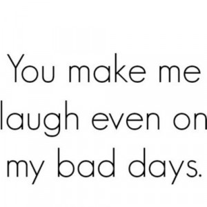 you make me laugh