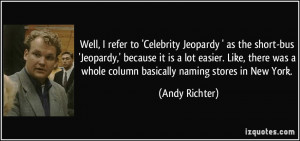 quote-well-i-refer-to-celebrity-jeopardy-as-the-short-bus-jeopardy ...