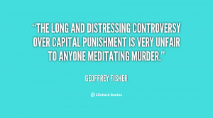 the controversy over capital punishment essay Death penalty essay pro  there is a large controversy over the death penalty, whether it helps society  death penalty essay capital punishment or the death .