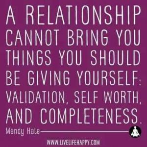 Validation, Self-Worth, & Completeness!