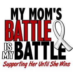 my_battle_too_1_pearl_white_mom_shirt.jpg?height=250&width=250 ...