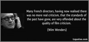 French directors, having now realised there was no more real criticism ...