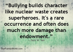 Quotes and Thoughts About Bullying
