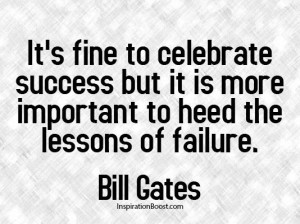 Bill Gates quote on success and failure