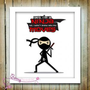 Yes, I'm a Ninja Quote // Boy bedroom wall art print // JPEG Image ...
