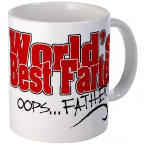 World's Best Farter (oops.. FATHER!) Mug
