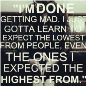 Im done getting mad