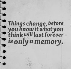 think will last forever is only a memory # life # quotes life quotes ...