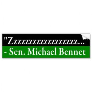Senator Michael Bennet Quote Bumper Sticker