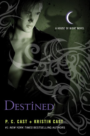 Destined (House of Night #9) P.C. and Kristin Cast