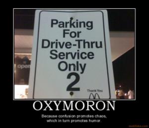 oxymoron-oxymoron-demotivational-poster-1266383454.png