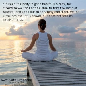 nurture your health is to nurture yourself! Here is a beautiful quote ...