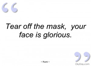tear off the mask rumi