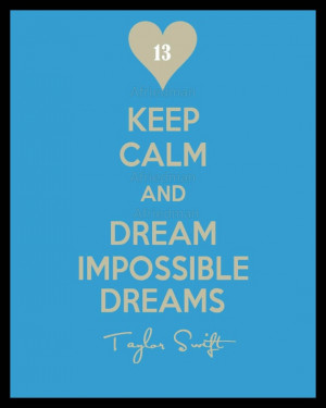 Impossible Dreams, Taylor Swift, Taylorswift, Dreams Starlight, Dreams ...
