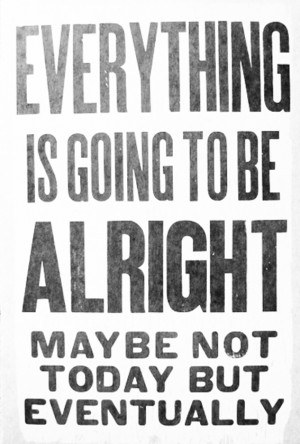ilovegreeninsp quotes everything is going to be ok