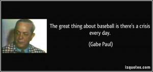More Gabe Paul Quotes