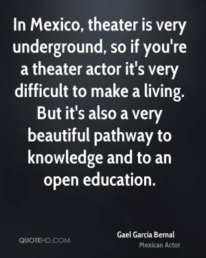 Gael Garcia Bernal Education Quotes