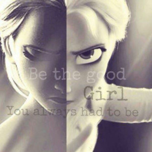 Elsa - frozen - quote